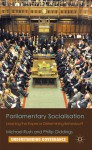 Parliamentary Socialisation: Learning the Ropes or Determining Behaviour? - Michael Rush, Philip Giddings