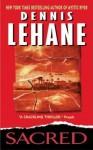 Sacred (Kenzie & Gennaro #3) - Dennis Lehane