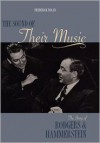 The Sound of Their Music: The Story of Rodgers and Hammerstein (Applause Books) - Frederick Nolan, Richard Rodgers, Oscar Hammerstein II