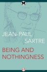 Being and Nothingness - Jean-Paul Sartre