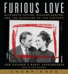 Furious Love: Elizabeth Taylor, Richard Burton, and the Marriage of the Century - Sam Kashner, Nancy Schoenberger, Paul Boehmer