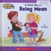A Book about Being Mean - Joy Berry