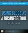 Using Blogs as a Business Tool: Let's Get Started - Natalie Canavor