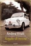 Regalo di nozze - Andrea Vitali
