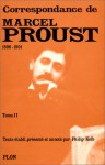 Correspondance de Marcel Proust, tome II: 1896 - 1901 - Philip Kolb, Marcel Proust