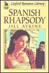 Spanish Rhapsody - Jill Atkins