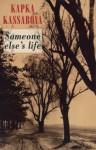 Someone Else's Life - Kapka Kassabova