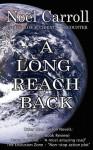 A Long Reach Back - Noël Carroll