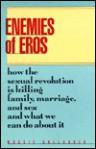 Enemies of Eros - Maggie Gallagher