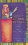 El Maravilloso Libro de Los Cuentos de Hadas - Irene Singer