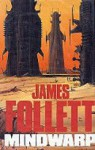 Mindwarp - James Follett