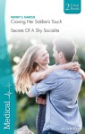 Medical Duo: Craving Her Soldier's Touch / Secrets Of A Shy Socialite - Wendy S. Marcus
