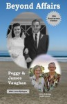 Beyond Affairs - Peggy Vaughan, James Vaughan