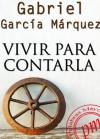 Vivir para Contarla (Spanish Edition) - Gabriel García Márquez