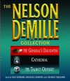 The Nelson DeMille Collection: Volume 3: The General's Daughter, Cathedral, and The Talbot Odyssey - Ken Howard, Nelson DeMille, Michael Murphy, George Grizzard