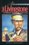 David Livingstone, the Missionary Who Discovered Africa - Ben Alex, Giuseppe Rava