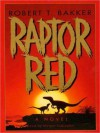 Raptor Red (Audio) - Robert T. Bakker