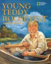 Young Teddy Roosevelt - Cheryl Harness