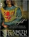 The Greatest Knight (William Marshall, #2) - Elizabeth Chadwick