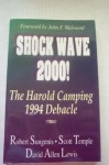 Shock Wave 2000! The Harold Camping 1994 Debacle - Robert A. Sungenis, Scott Temple, David Allen Lewis, John F. Walvoord