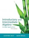 Introductory and Intermediate Algebra Through Applications - Geoffrey Akst