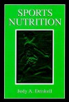 Sports Nutrition - Judy A. Driskell