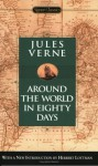 Around the World in Eighty Days - Herbert R. Lottman, Jules Verne, Jacqueline Rogers
