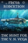 The Hunt for the V N Vega - Freya Robertson