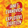 Explosive Eighteen - Janet Evanovich