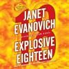 Explosive Eighteen - Janet Evanovich