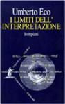 I limiti dell'interpretazione - Umberto Eco