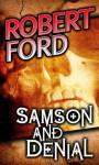 Samson and Denial - Robert Ford