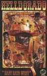"Helldorado: ""East Eats West"" - C. Michael Hall, Martin Coccolo"