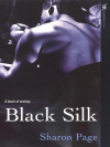 Black Silk (Rodesson's Daughters, #2) - Sharon Page