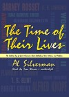 The Time of Their Lives: The Golden Age of Great American Book Publishers, Their Editors and Authors (Audio) - Al Silverman, Tom Weiner