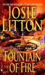 Fountain of Fire (Get Connected Romances) - Josie Litton