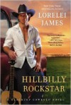Hillbilly Rockstar - Lorelei James