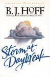 The Storm at Daybreak - B.J. Hoff