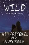 Wild - Kim Pritekel, Alex Ross