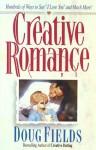 Creative Romance - Doug Fields