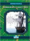 Herman Melville Classic Stories - Herman Melville
