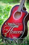 Country Heaven - Ava Miles