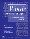 Words for Students of English, Volume 8: A Vocabulary Series for ESL - Dawn E. McCormick, Lionel Menasche, Marilyn Smith Slaathaug, Judith L. Yogman