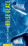 Brise glace - Jean-Philippe Blondel
