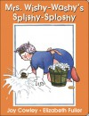 Mrs. Wishy-washy's Splishy Sploshy Day - Elizabeth Fuller, Joy Cowley