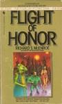 Flight of Honor - Richard S. McEnroe