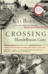 Crossing Mandelbaum Gate - Kai Bird
