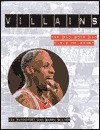 Villains the Bad Boys and Girls of Sports - Barry Wilner