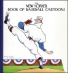 The New Yorker Book of Baseball Cartoons - Robert Mankoff