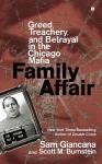 Family Affair: Greed, Treachery, and Betrayal in the Chicago Mafia - Sam Giancana, Scott Burnstein